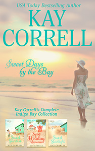 Sweet Days by the Bay Kay Correll's complete Indigo Bay Collection