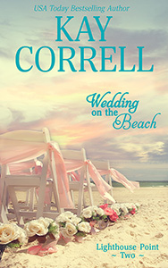 A wedding on the beach by kay correll romance author