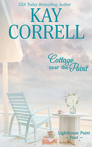 Cottage Near the Point by kay correll women's fiction author