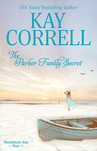 The Parker Family Secret by Kay Correll