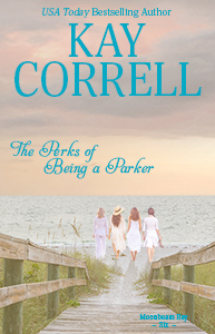 The Perks of Being a Parker by Kay Correll