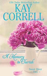 A Memory to Cherish - women's fiction by Kay Correll