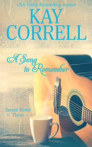 A Song to Remember by Kay Correll women's fiction author