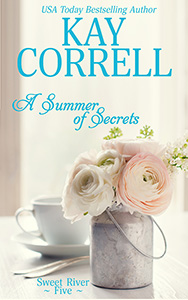 A Summer of Secrets, book five in the women's fiction Sweet River series