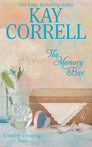 The Memory Box by Kay Correll book two in the Comfort Crossing series