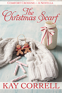 The Christmas Scarf book 3.5 in the Comfort Crossing series by Kay Correll