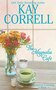 Magnolia Cafe by kay correll women's fiction author